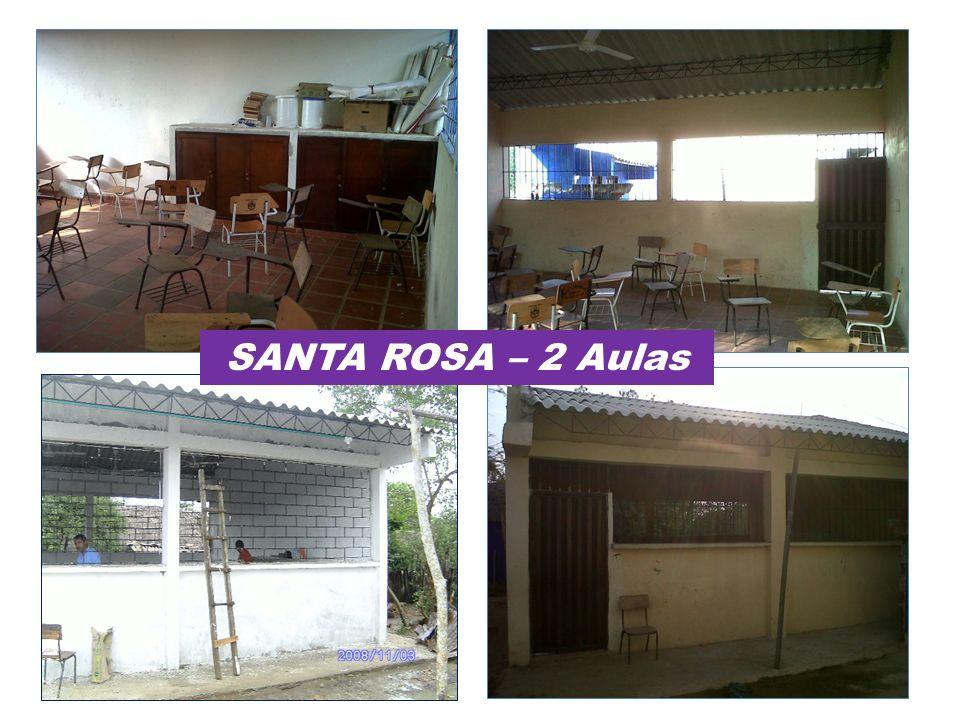 SANTA ROSA – 2 Aulas