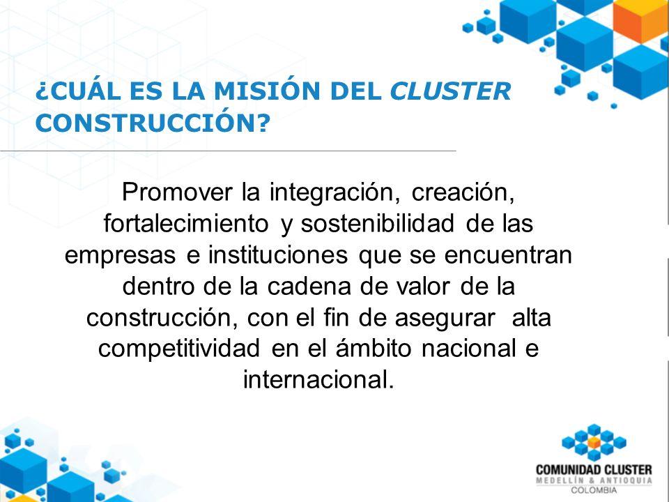 ¿CUÁL ES LA MISIÓN DEL CLUSTER CONSTRUCCIÓN.