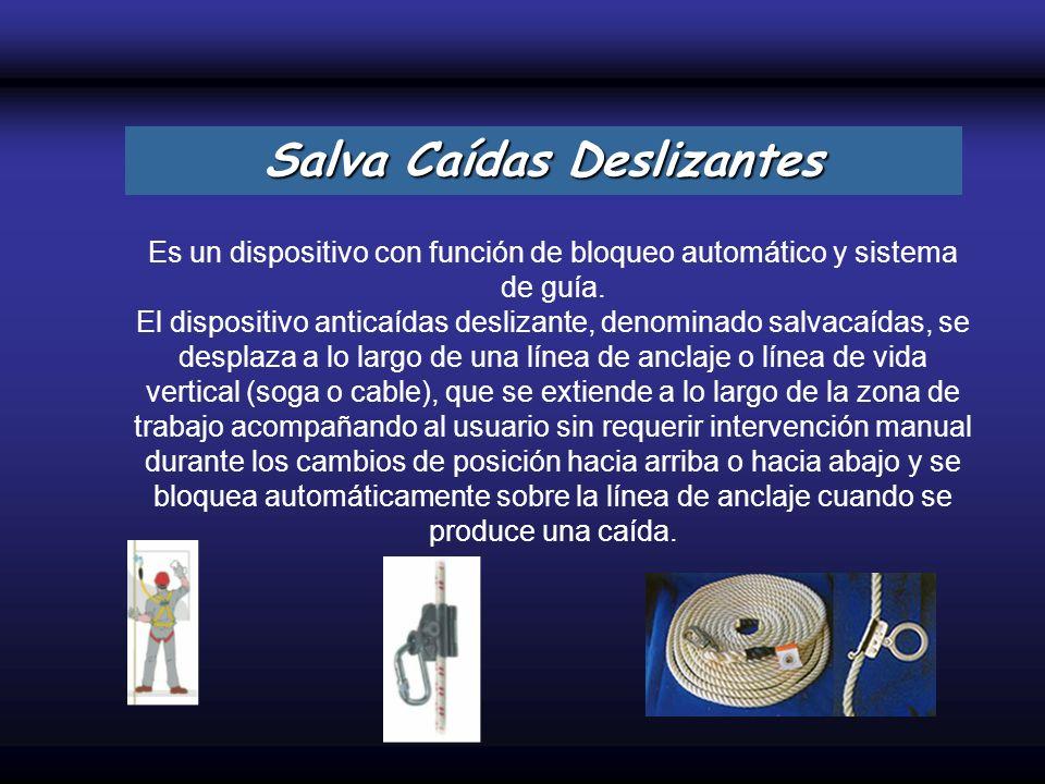 Es un dispositivo con función de bloqueo automático y sistema de guía. El dispositivo anticaídas deslizante, denominado salvacaídas, se desplaza a lo