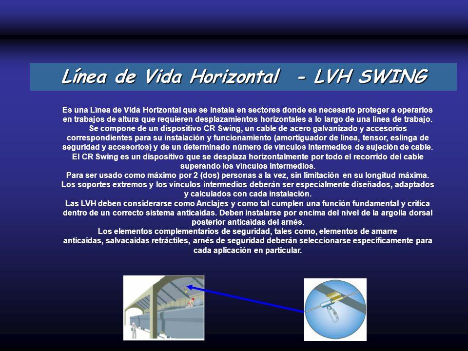 Es una Línea de Vida Horizontal que se instala en sectores donde es necesario proteger a operarios en trabajos de altura que requieren desplazamientos