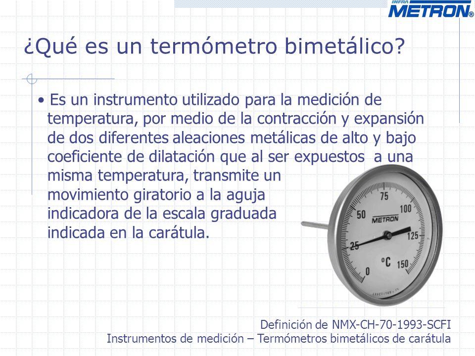 ¿Qué es un termómetro bimetálico? Es un instrumento utilizado para la medición de temperatura, por medio de la contracción y expansión de dos diferent