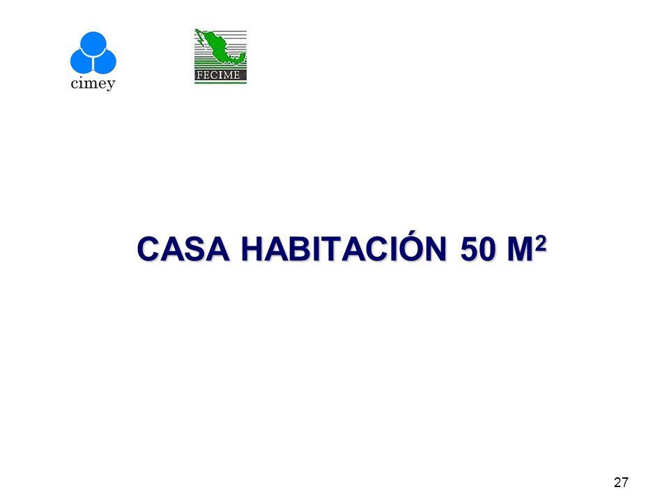 CASA HABITACIÓN 50 M 2 27
