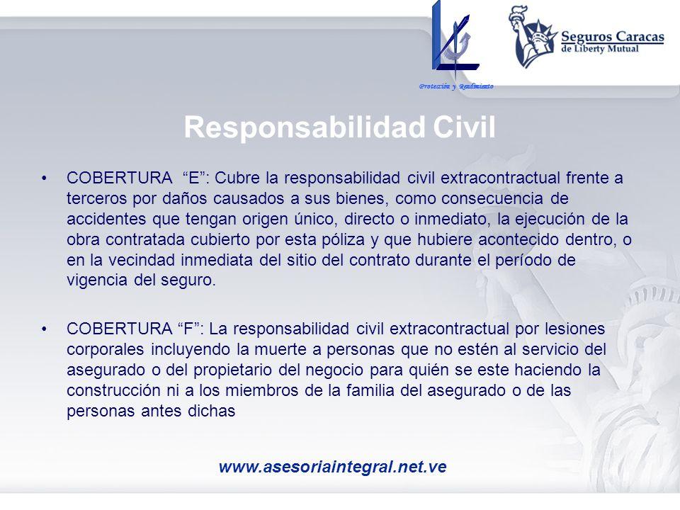 Responsabilidad Civil COBERTURA E: Cubre la responsabilidad civil extracontractual frente a terceros por daños causados a sus bienes, como consecuenci