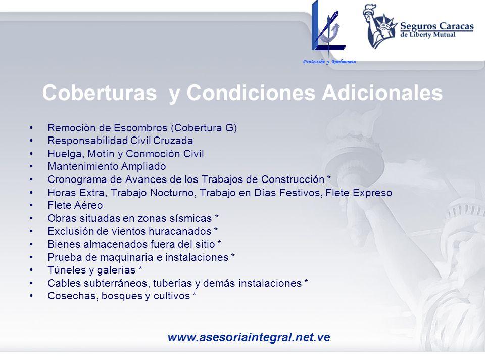 Coberturas y Condiciones Adicionales Remoción de Escombros (Cobertura G) Responsabilidad Civil Cruzada Huelga, Motín y Conmoción Civil Mantenimiento A