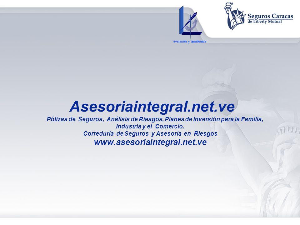 Asesoriaintegral.net.ve Pólizas de Seguros, Análisis de Riesgos, Planes de Inversión para la Familia, Industria y el Comercio. Correduría de Seguros y