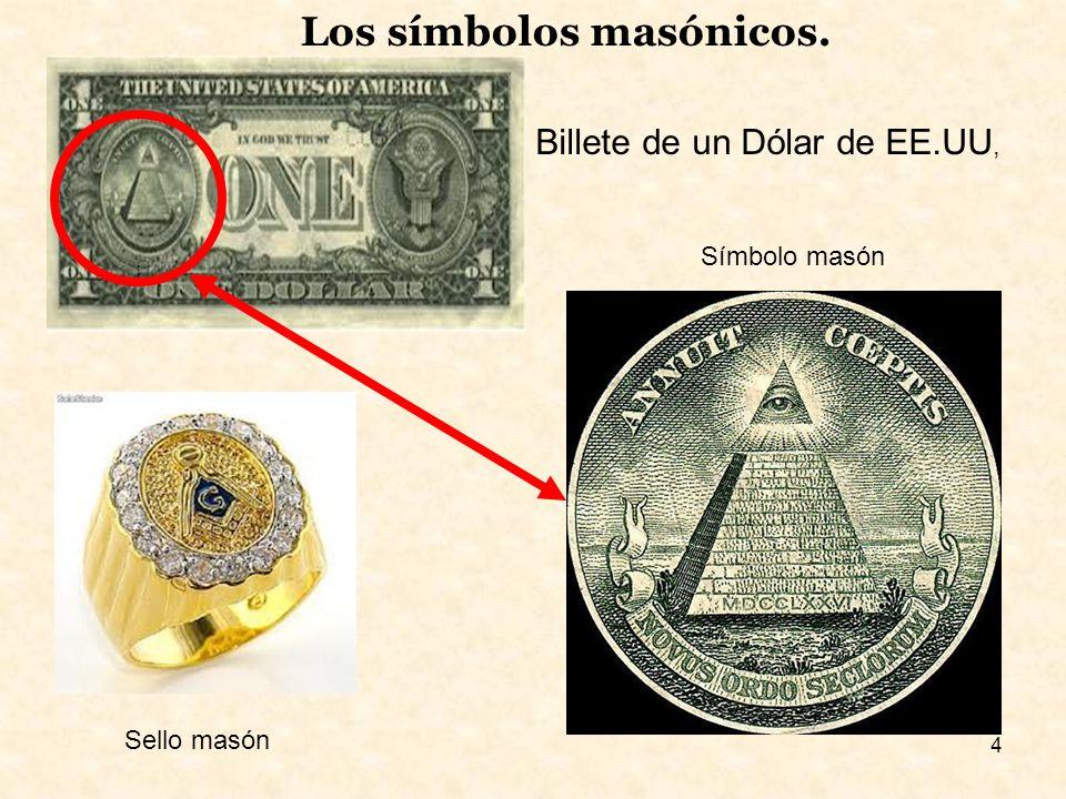 4 Los símbolos masónicos. Billete de un Dólar de EE.UU, Símbolo masón Sello masón