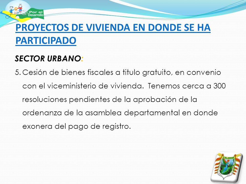TRABAJOS REALIZADOS EN LA LIMPIEZA DEL CAÑO UNILLA, DURANTE EL PRIMER SEMESTRE DEL ANO 2013.