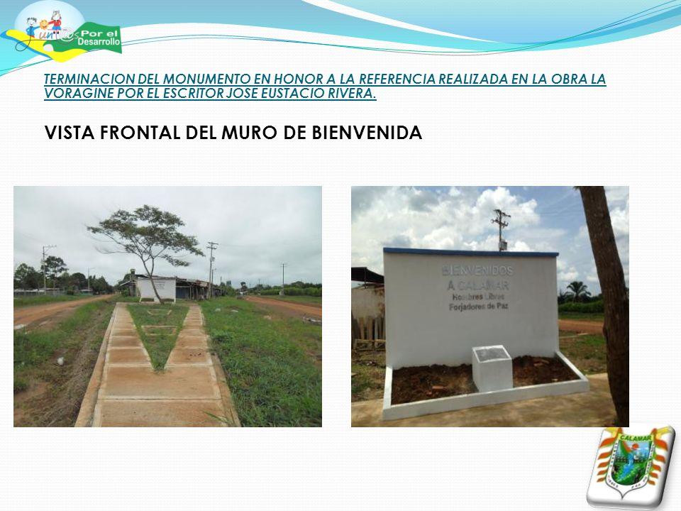 TERMINACION DEL MONUMENTO EN HONOR A LA REFERENCIA REALIZADA EN LA OBRA LA VORAGINE POR EL ESCRITOR JOSE EUSTACIO RIVERA.