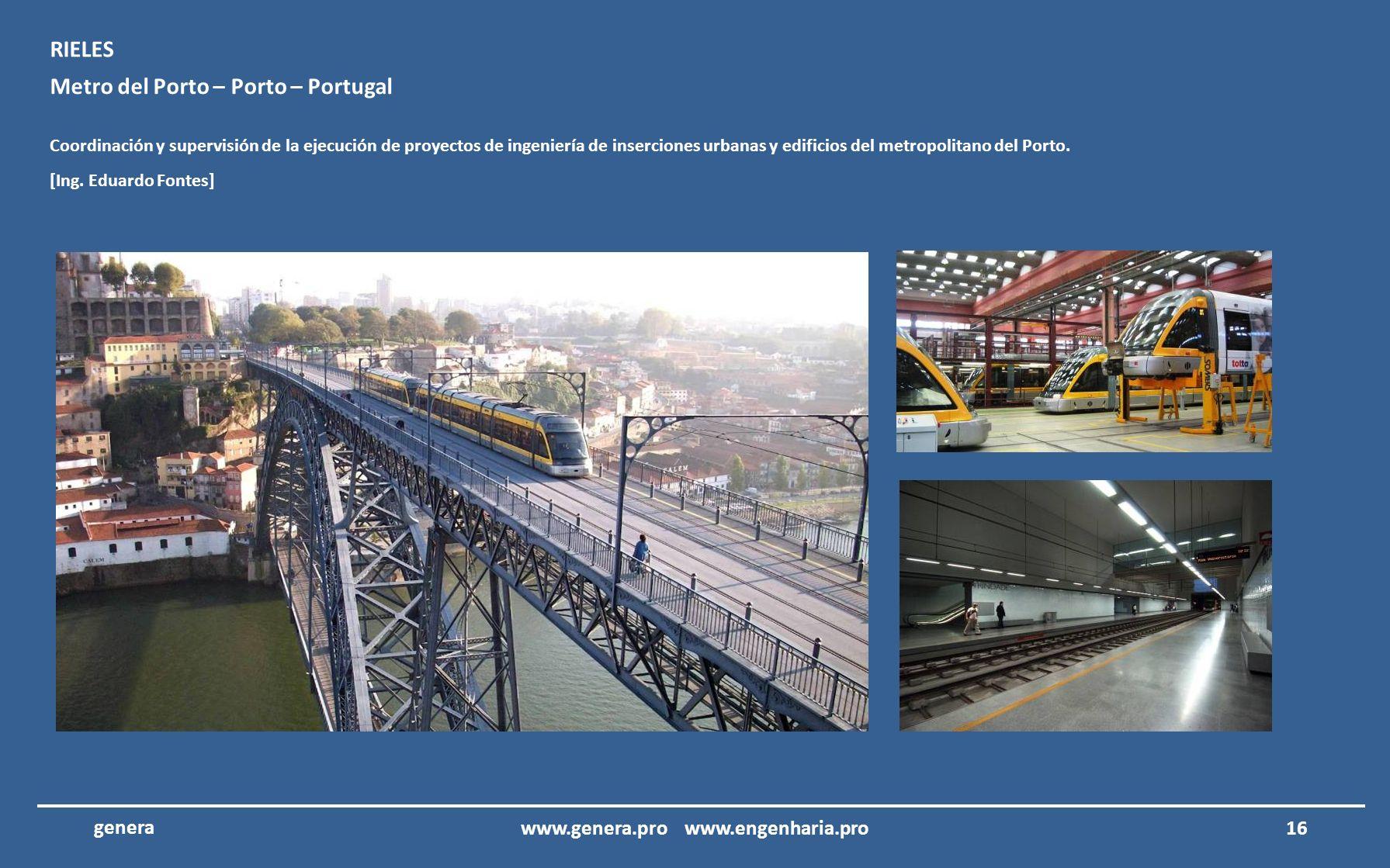 15 genera Hotel Porto Santo – Porto Santo – Madeira Coordinación y supervisión de la ejecución de proyectos eléctricos, telecomunicaciones, seguridad