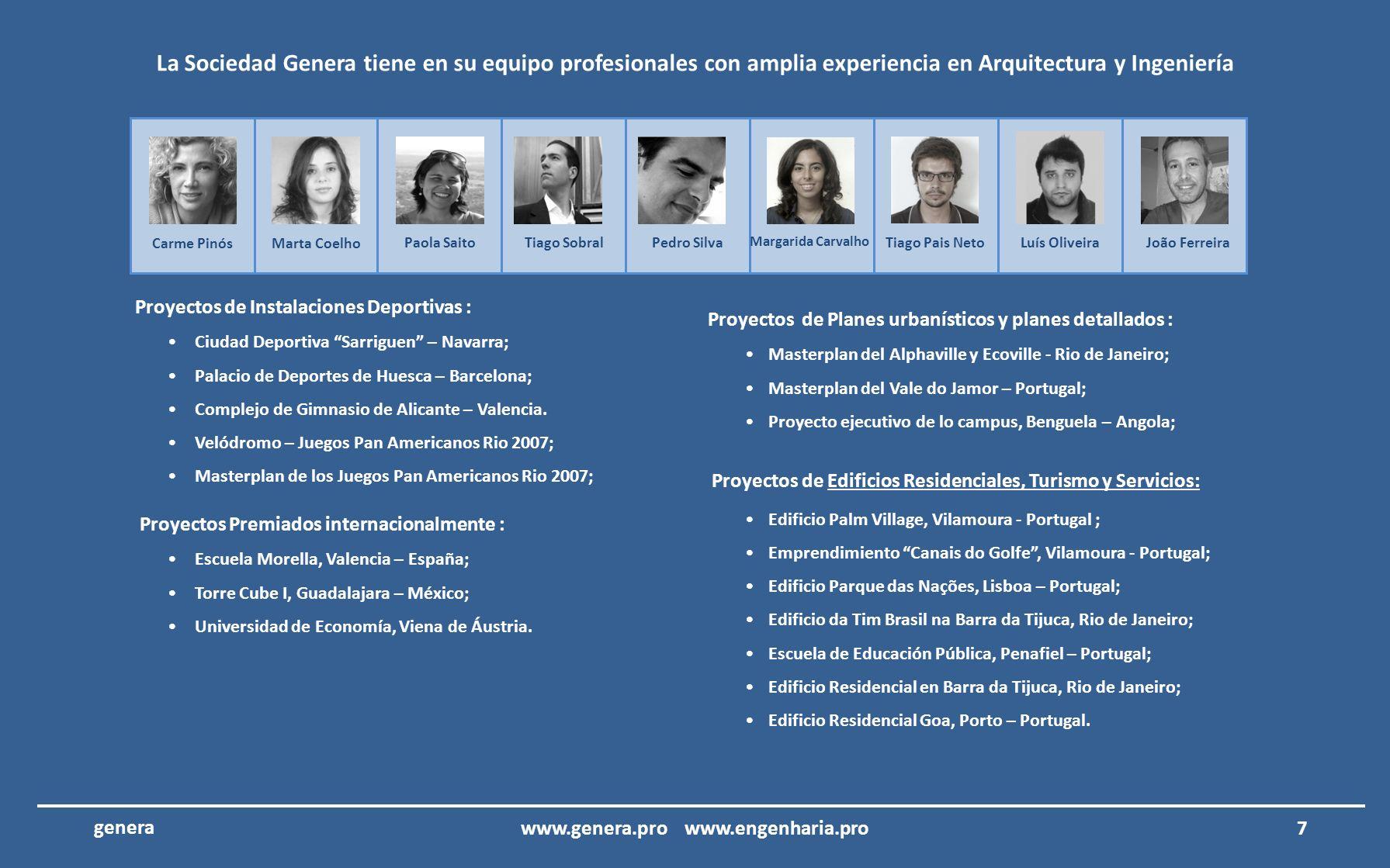 La Sociedad Genera tiene en su equipo profesionales con amplia experiencia en Arquitectura y Ingeniería 1 – Dirección Técnica y de Ingeniería de Proye
