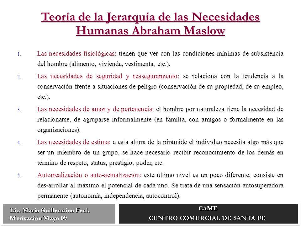 1. Las necesidades fisiológicas: tienen que ver con las condiciones mínimas de subsistencia del hombre (alimento, vivienda, vestimenta, etc.). 2. Las