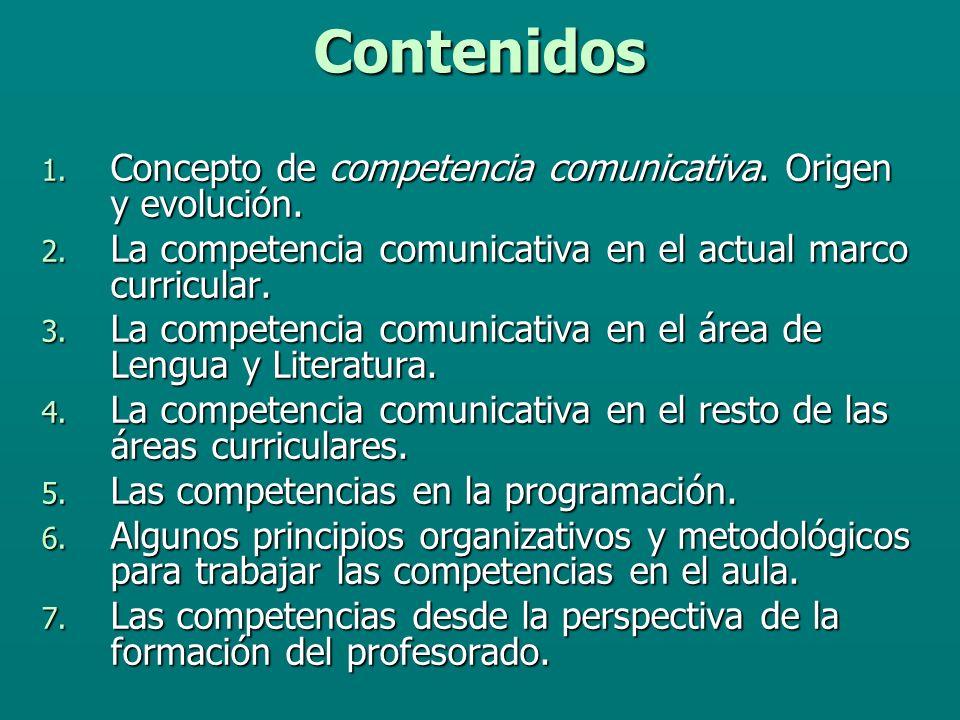 1.Concepto de competencia comunicativa. Origen y evolución.