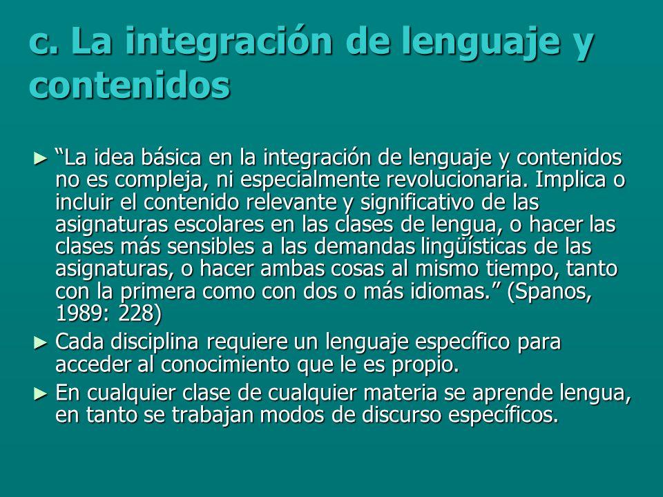 La idea básica en la integración de lenguaje y contenidos no es compleja, ni especialmente revolucionaria.