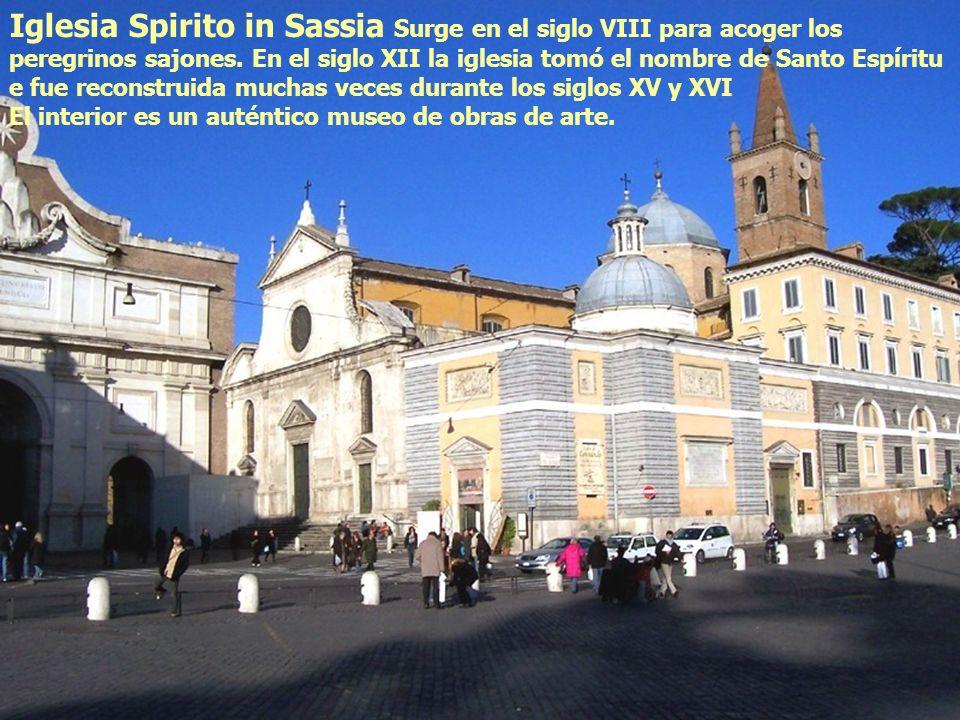 Iglesia Spirito in Sassia Surge en el siglo VIII para acoger los peregrinos sajones. En el siglo XII la iglesia tomó el nombre de Santo Espíritu e fue
