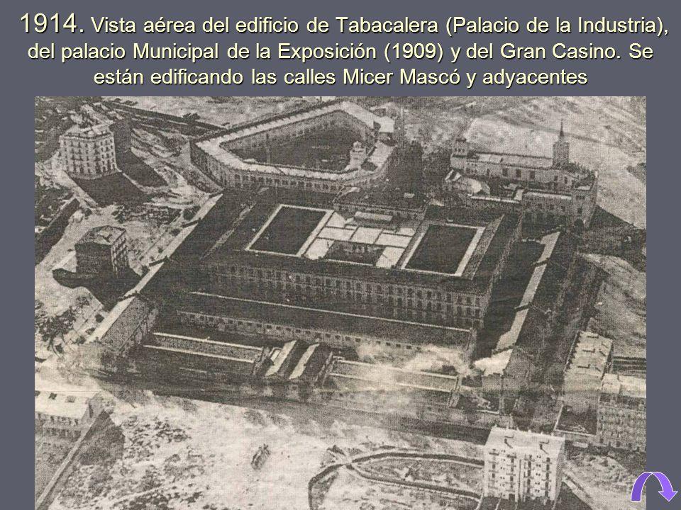1910. A la izquierda Palacio de la Industria, a la derecha Palacio Municipal y Gran Casino, al fondo el desaparecido Salón de Actos. Actualmente estam