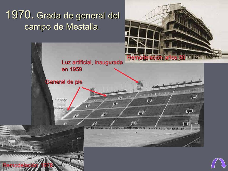 1960. El campo de Mestalla fue ampliado en los años 50, realizándose el anfiteatro y la ampliación de las gradas. Estuvo así hasta el año 1978, en el