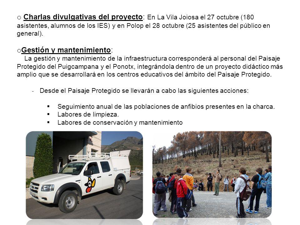 o Charlas divulgativas del proyecto: En La Vila Joiosa el 27 octubre (180 asistentes, alumnos de los IES) y en Polop el 28 octubre (25 asistentes del público en general).