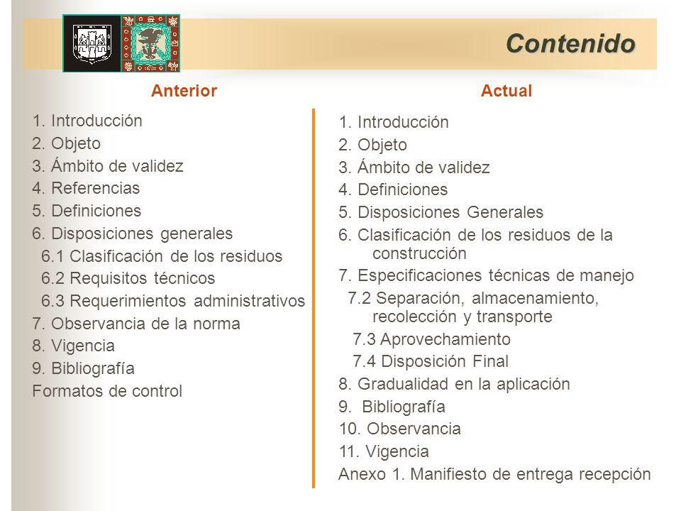 Contenido 1. Introducción 2. Objeto 3. Ámbito de validez 4.