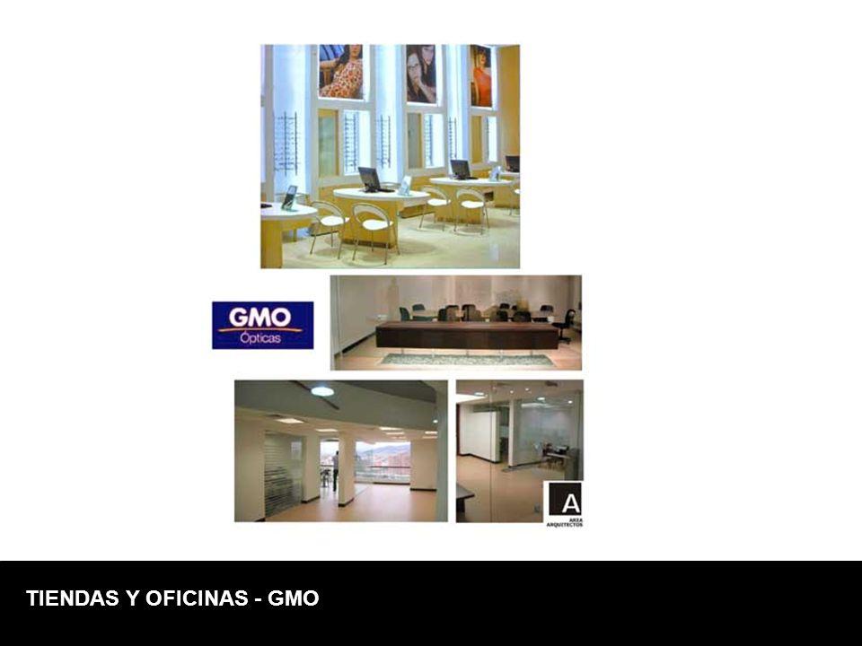 TIENDAS Y OFICINAS - GMO