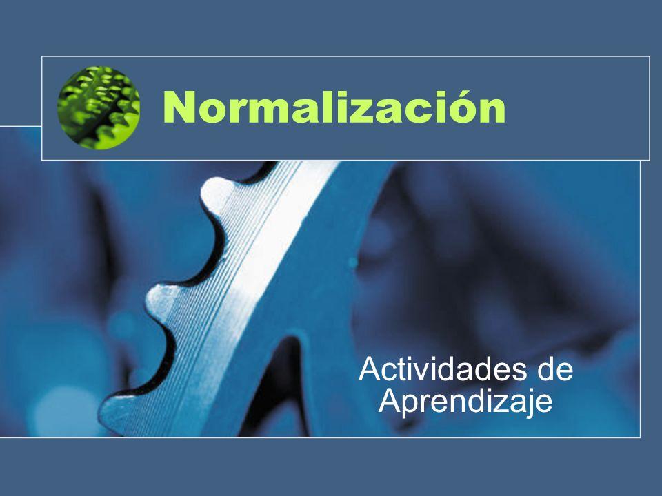 Normalización Actividades de Aprendizaje