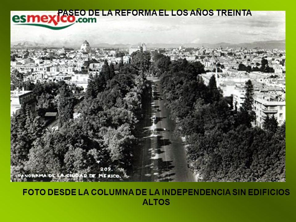PASEO DE LA REFORMA EN 1935 Glorieta de Colón Vista hacia el monumento a la revolución, solo existían construcciones de 3 niveles