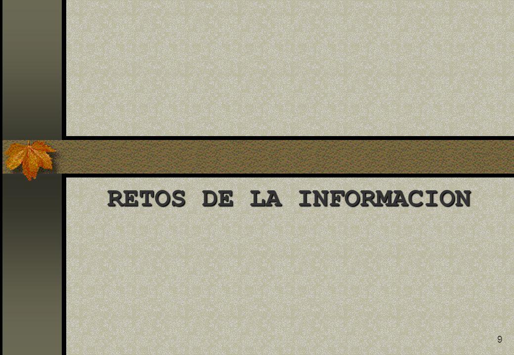9 RETOS DE LA INFORMACION