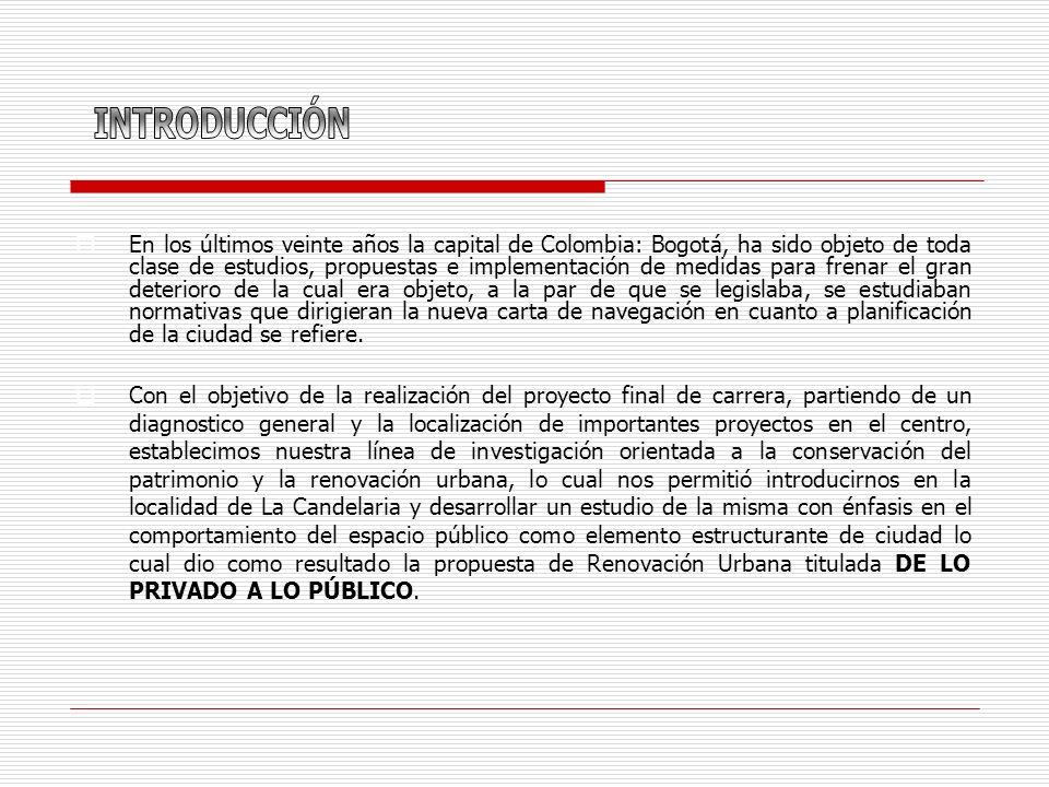 En los últimos veinte años la capital de Colombia: Bogotá, ha sido objeto de toda clase de estudios, propuestas e implementación de medidas para frenar el gran deterioro de la cual era objeto, a la par de que se legislaba, se estudiaban normativas que dirigieran la nueva carta de navegación en cuanto a planificación de la ciudad se refiere.