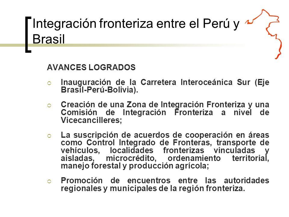 AVANCES LOGRADOS Inauguración de la Carretera Interoceánica Sur (Eje Brasil-Perú-Bolivia).
