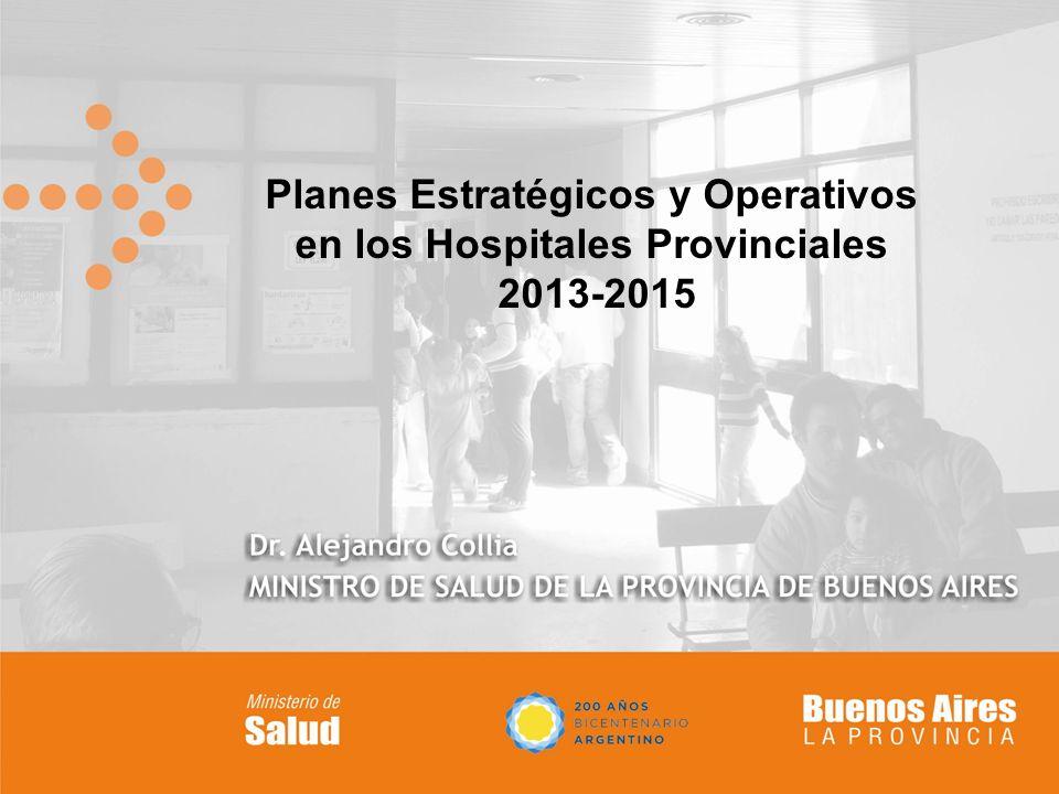Planes Estratégicos y Operativos en los Hospitales Provinciales 2013-2015