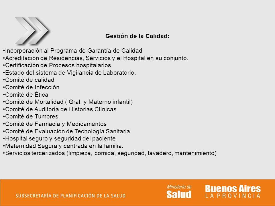 Gestión de la Calidad: Incorporación al Programa de Garantía de Calidad Acreditación de Residencias, Servicios y el Hospital en su conjunto. Certifica