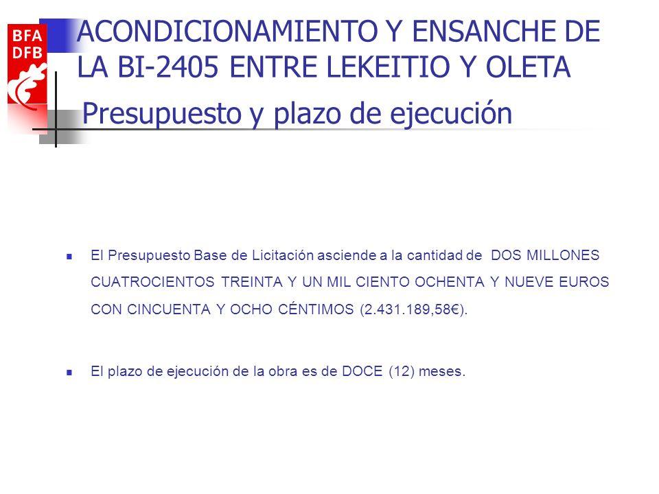 Presupuesto y plazo de ejecución El Presupuesto Base de Licitación asciende a la cantidad de DOS MILLONES CUATROCIENTOS TREINTA Y UN MIL CIENTO OCHENT