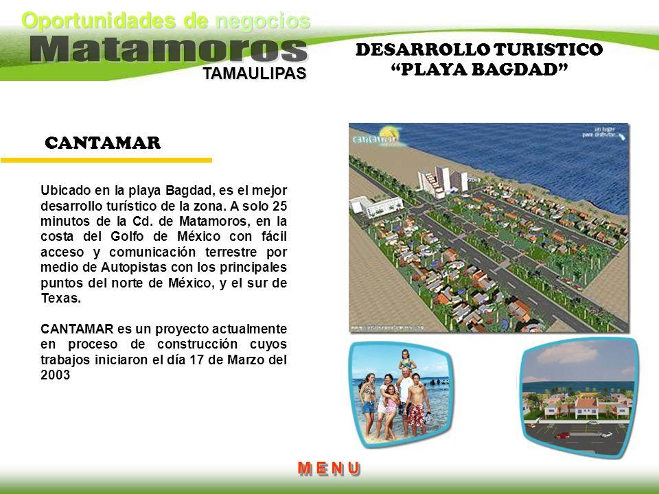 Oportunidades de negocios TAMAULIPAS Ubicado en la playa Bagdad, es el mejor desarrollo turístico de la zona. A solo 25 minutos de la Cd. de Matamoros
