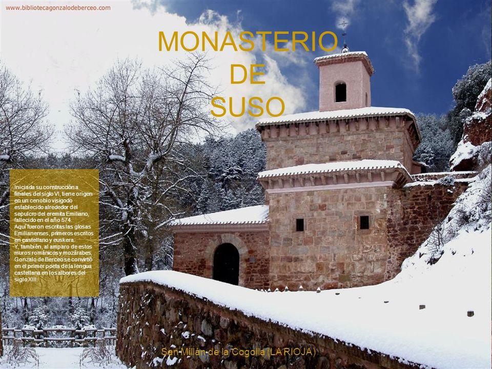 En el valle del río Cárdenas, se encuentran los complejos monacales de Suso y Yuso que marcaron la religiosidad y la cultura del mundo medieval hispán