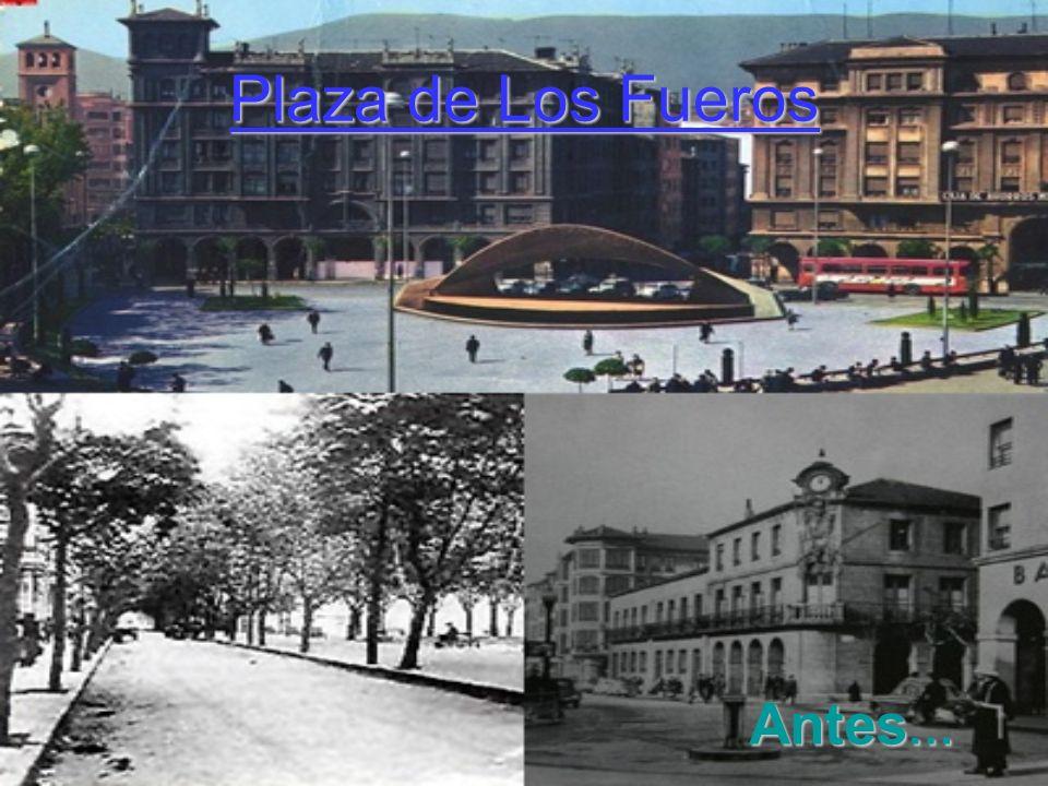 Plaza de Los Fueros Ahora