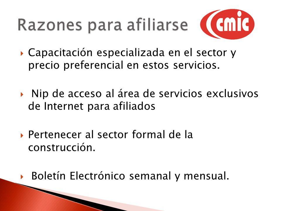 Capacitación especializada en el sector y precio preferencial en estos servicios. Nip de acceso al área de servicios exclusivos de Internet para afili