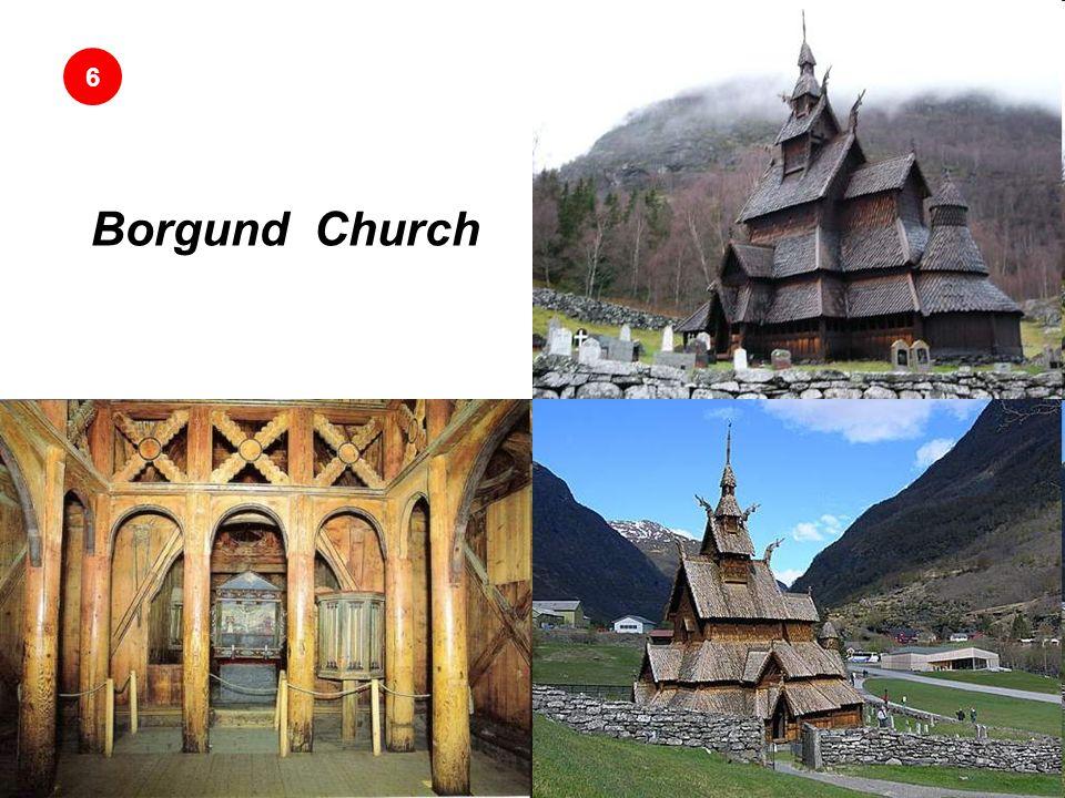 Borgund Church La Iglesia de madera mejor preservada 6 Borgund es una iglesia de madera en Laerdal duela. Es la mejor conservada de 28 iglesias de mad