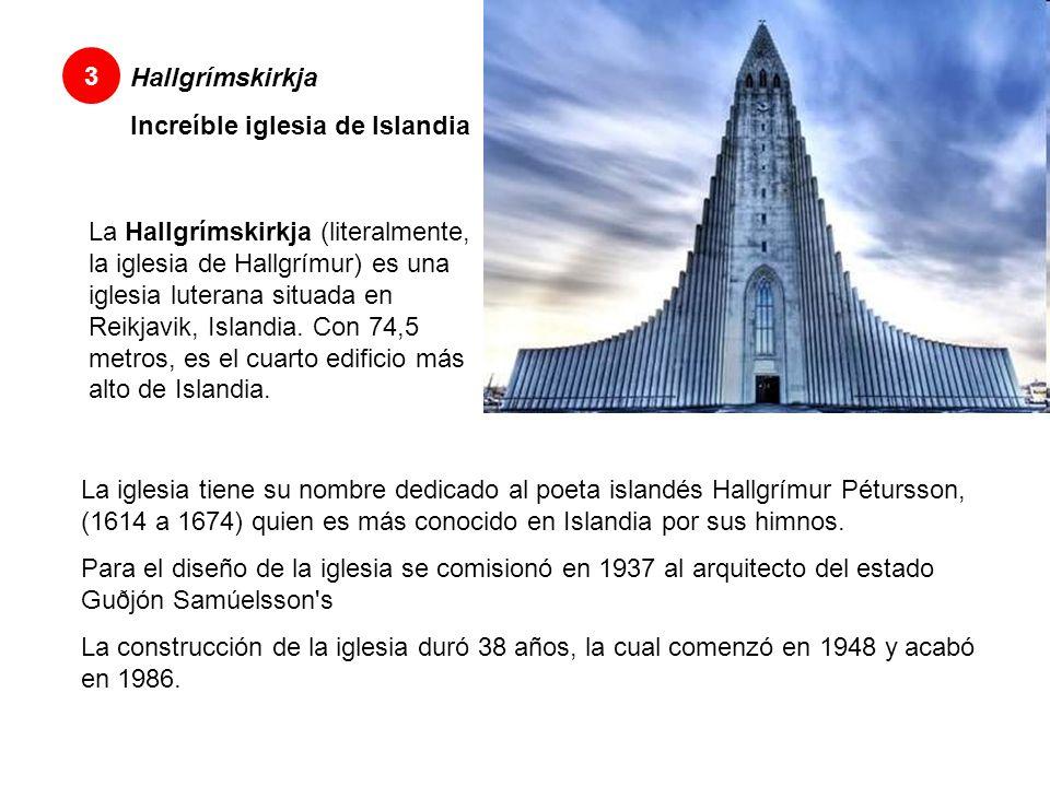 Hallgrímskirkja Increíble iglesia de Islandia 3 La Hallgrímskirkja (literalmente, la iglesia de Hallgrímur) es una iglesia luterana situada en Reikjavik, Islandia.