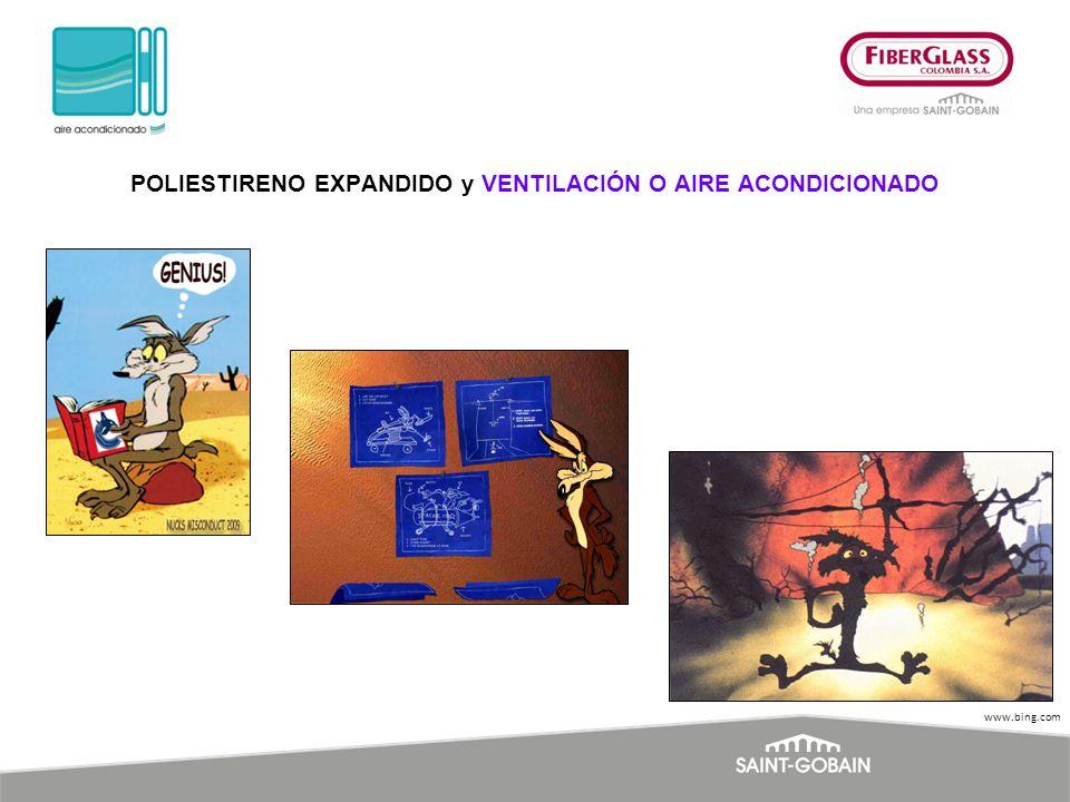 www.bing.com POLIESTIRENO EXPANDIDO y VENTILACIÓN O AIRE ACONDICIONADO