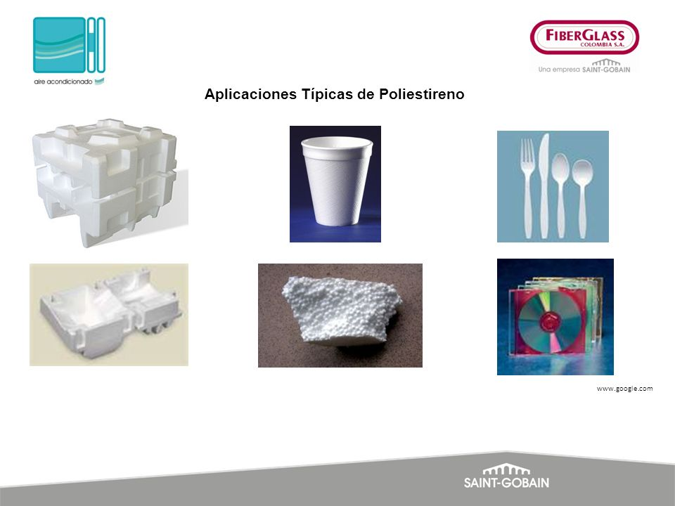 www.google.com Aplicaciones Típicas de Poliestireno