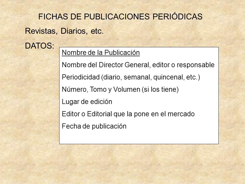 FICHAS DE PUBLICACIONES PERIÓDICAS Revistas, Diarios, etc.