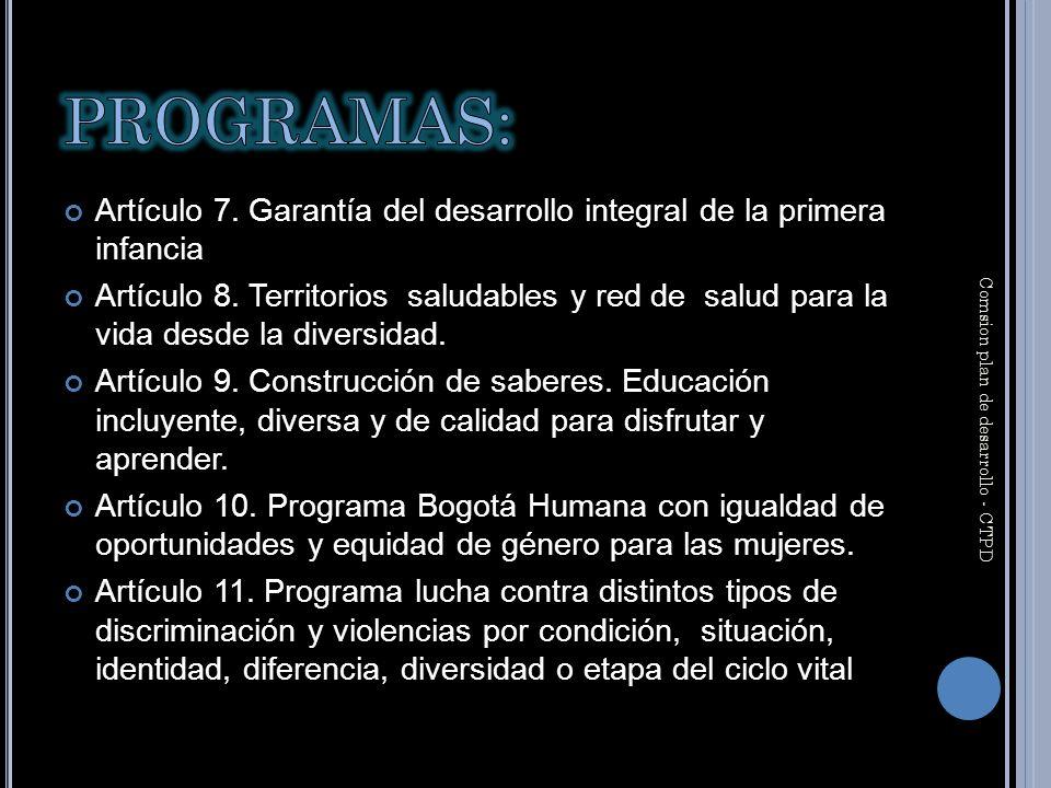 Artículo 7. Garantía del desarrollo integral de la primera infancia Artículo 8.