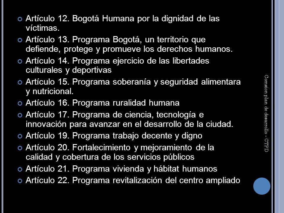 Artículo 12. Bogotá Humana por la dignidad de las víctimas.