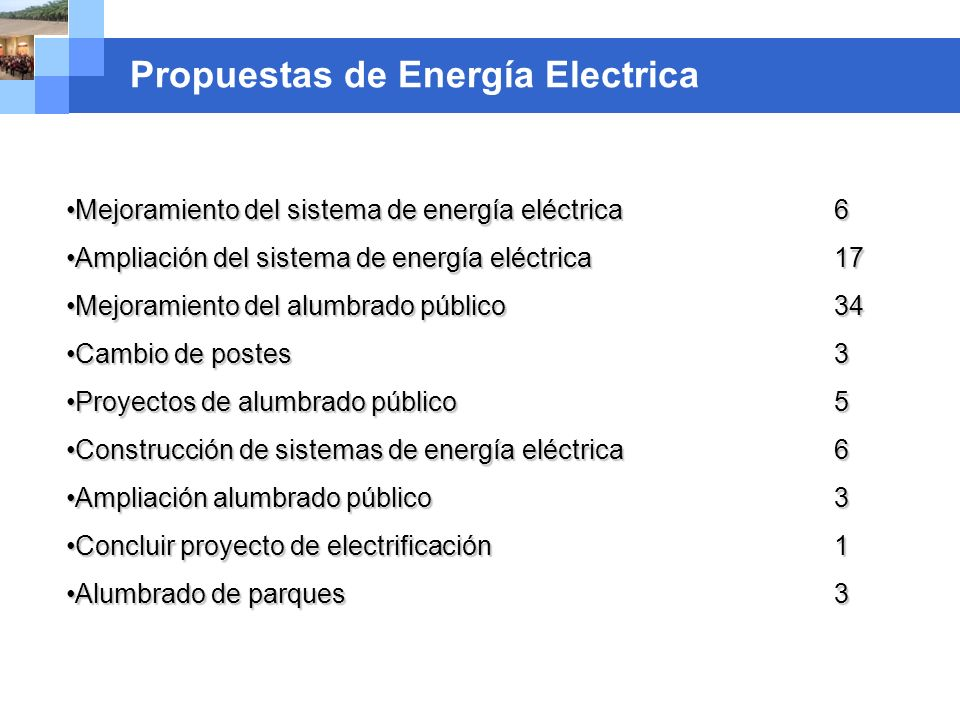 Company name Propuestas de Energía Electrica Mejoramiento del sistema de energía eléctrica 6Mejoramiento del sistema de energía eléctrica 6 Ampliación