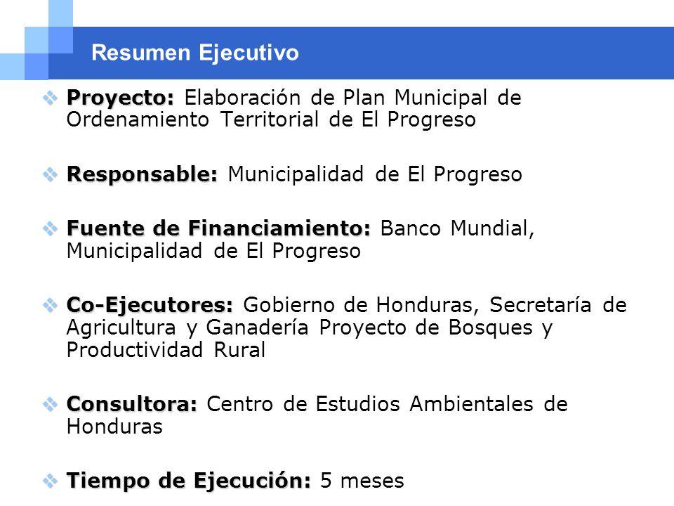 Company name Resumen Ejecutivo Proyecto: Proyecto: Elaboración de Plan Municipal de Ordenamiento Territorial de El Progreso Responsable: Responsable: