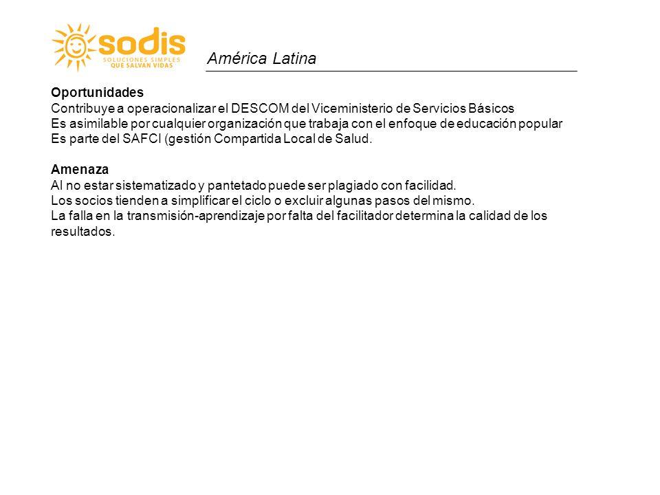 América Latina Oportunidades Contribuye a operacionalizar el DESCOM del Viceministerio de Servicios Básicos Es asimilable por cualquier organización q