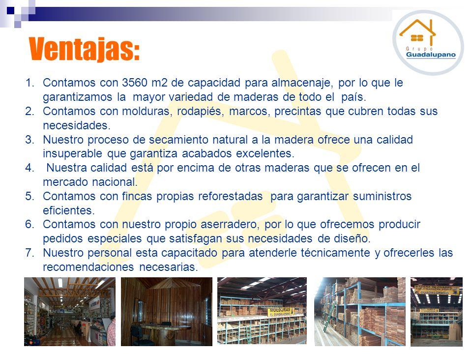 1.Contamos con 3560 m2 de capacidad para almacenaje, por lo que le garantizamos la mayor variedad de maderas de todo el país. 2.Contamos con molduras,