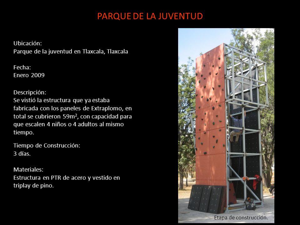 Ubicación: Parque de la juventud en Tlaxcala, Tlaxcala Fecha: Enero 2009 Descripción: Se vistió la estructura que ya estaba fabricada con los paneles