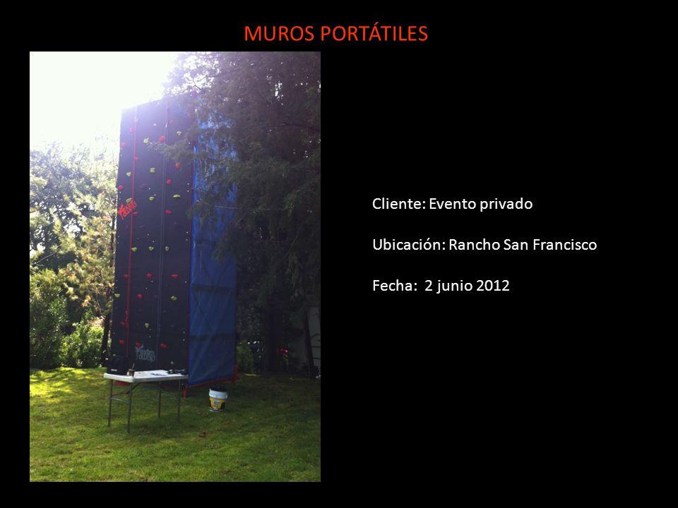 Cliente: Evento privado Ubicación: Rancho San Francisco Fecha: 2 junio 2012 MUROS PORTÁTILES