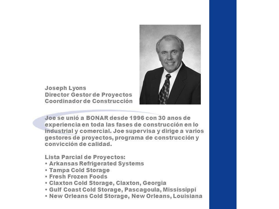 Joe se unió a BONAR desde 1996 con 30 anos de experiencia en toda las fases de construcción en lo industrial y comercial. Joe supervisa y dirige a var