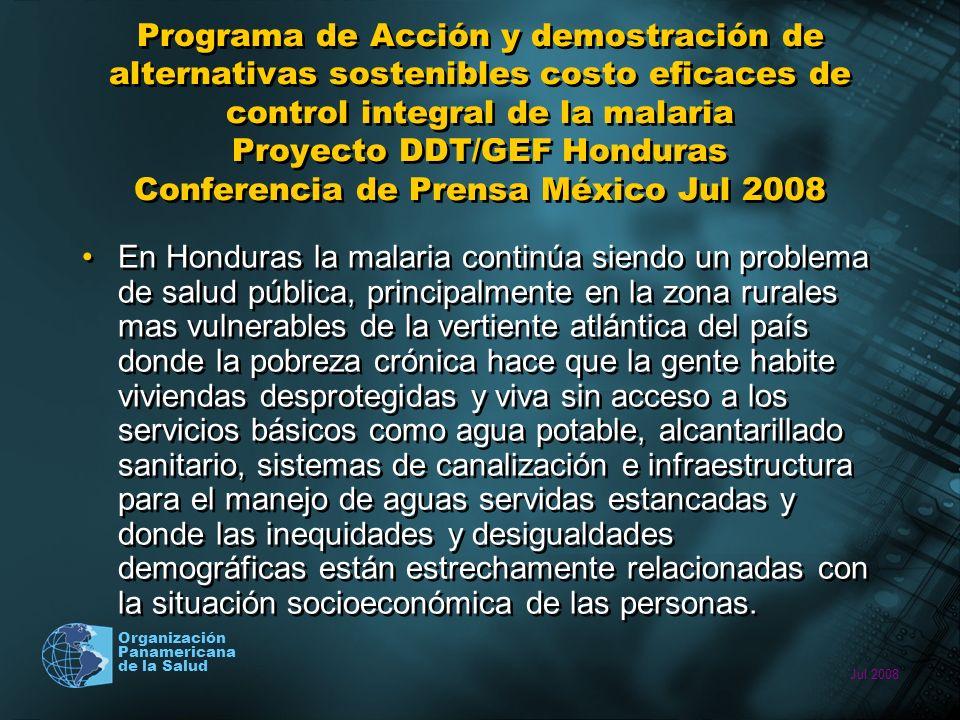 Jul 2008 Organización Panamericana de la Salud Programa de Acción y demostración de alternativas sostenibles costo eficaces de control integral de la